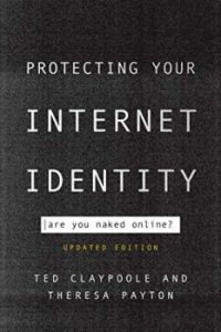 Protecting Your Internet Identity: Are You Naked Online