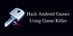 Game Killer Games Hacking app