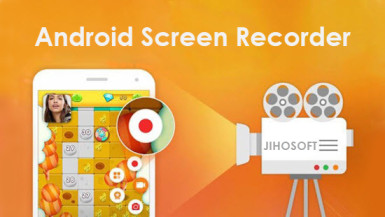 Best Apps to Record Screen On Android (No Root)