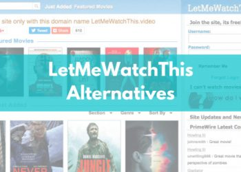 Best Sites Like LetMeWatchThis to Watch Movies for Free 2020
